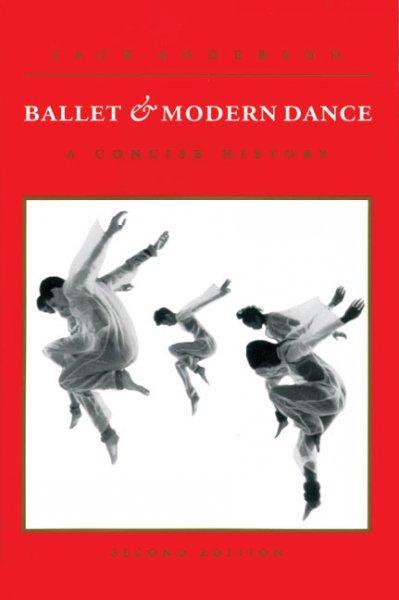 Ballet and Modern Dance: A Concise History als Taschenbuch