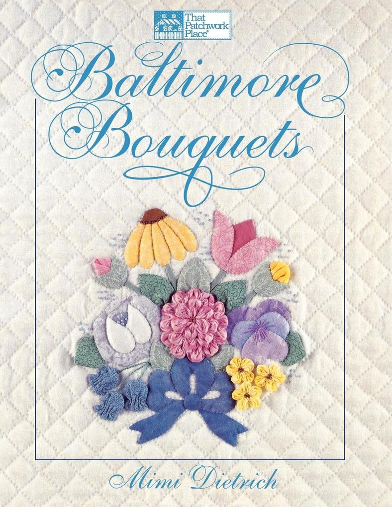 "Baltimore Bouquets ""Print on Demand Edition"" als Taschenbuch"
