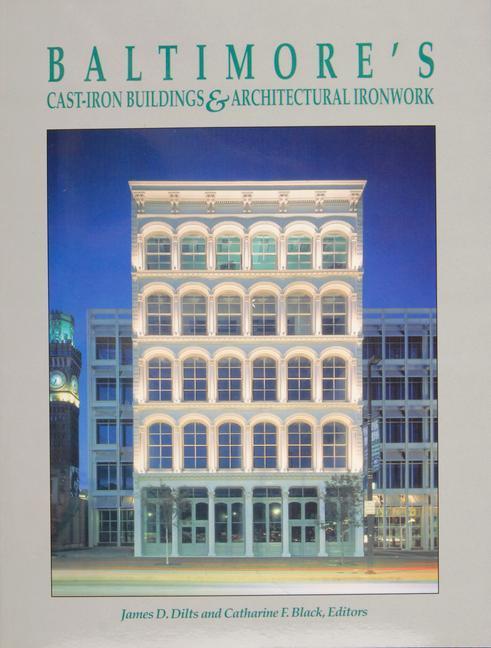 Baltimore's Cast-Iron Buildings & Architectural Ironwork als Taschenbuch