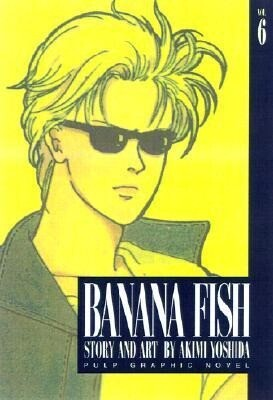 Banana Fish, Vol. 6 als Taschenbuch