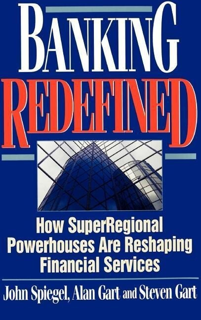 Banking Redefined: How Superregional Powerhouses Are Reshaping Financial Services als Buch
