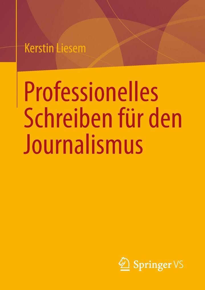 Professionelles Schreiben für den Journalismus als Buch