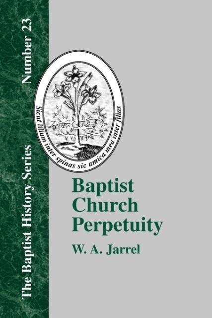 Baptist Church Perpetuity als Taschenbuch