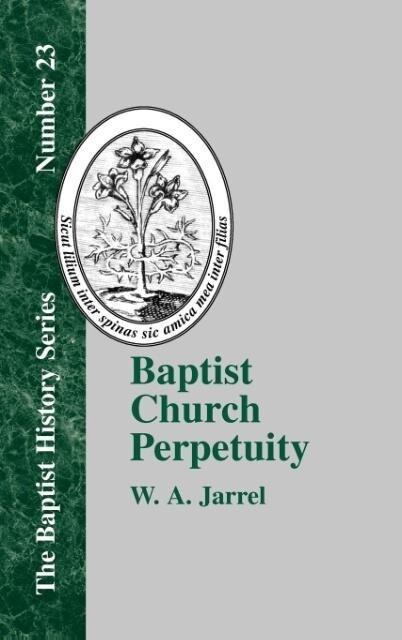 Baptist Church Perpetuity als Buch