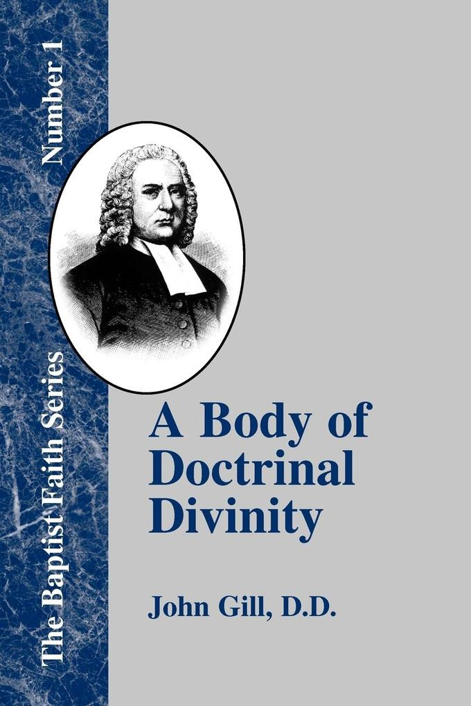 A Body of Doctrinal Divinity als Taschenbuch
