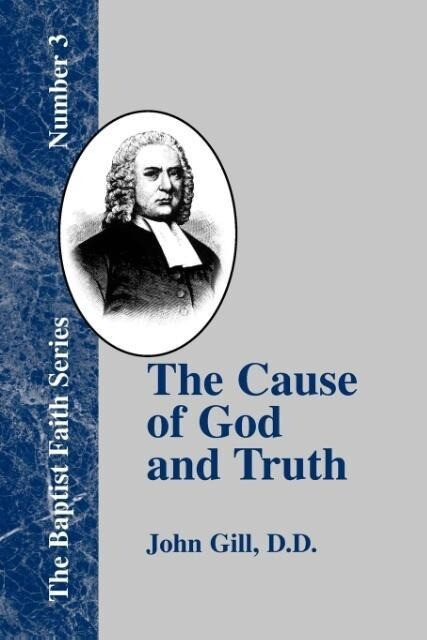 The Cause of God and Truth als Taschenbuch