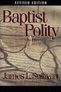 Baptist Polity: As I See It als Taschenbuch