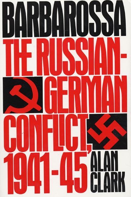 Barbarossa: The Russian-German Conflict, 1941-45 als Taschenbuch