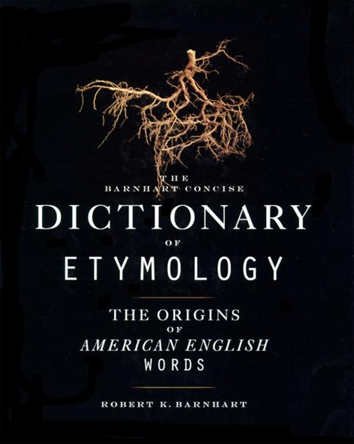 Barnhart Concise Dictionary of Etymology als Buch