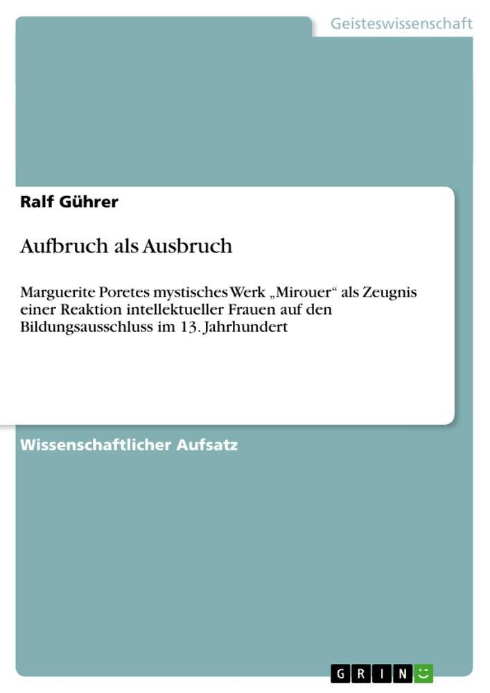 Aufbruch als Ausbruch als Buch von Ralf Gührer