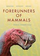 Forerunners of Mammals: Radiation - Histology - Biology
