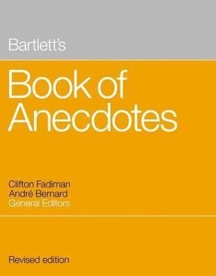 Bartlett's Book of Anecdotes als Buch