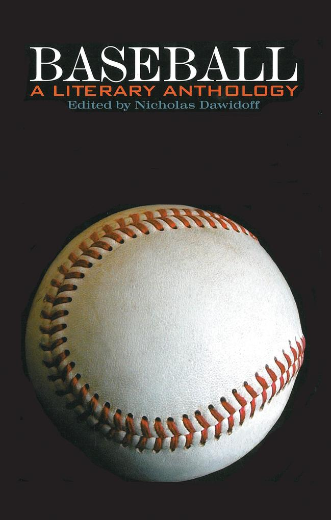 Baseball: A Literary Anthology: A Library of America Special Publication als Buch