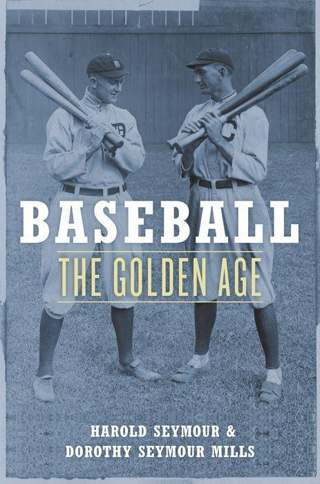 Baseball: The Golden Age als Taschenbuch