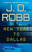 In Death 33. New York to Dallas