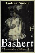 Bashert: A Granddaughter's Holocaust Quest