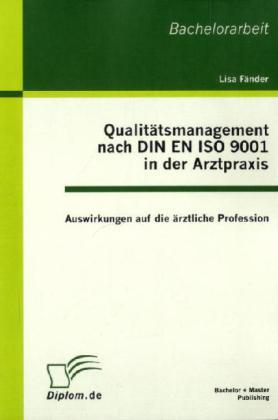 Qualitätsmanagement nach DIN EN ISO 9001 in der...
