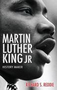 Martin Luther King Jr: History Maker