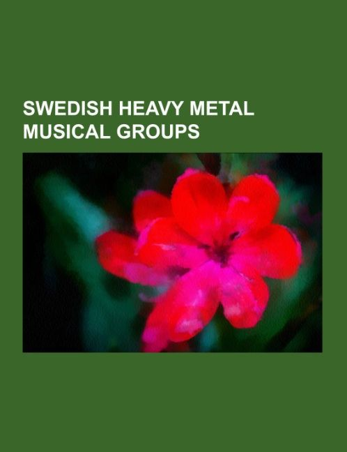 Swedish heavy metal musical groups als Taschenb...