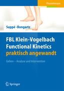 FBL Klein-Vogelbach Functional Kinetics praktisch angewandt