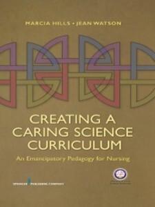 Creating a Caring Science Curriculum als eBook ...
