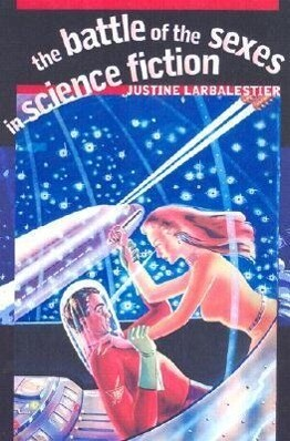 The Battle of the Sexes in Science Fiction als Taschenbuch