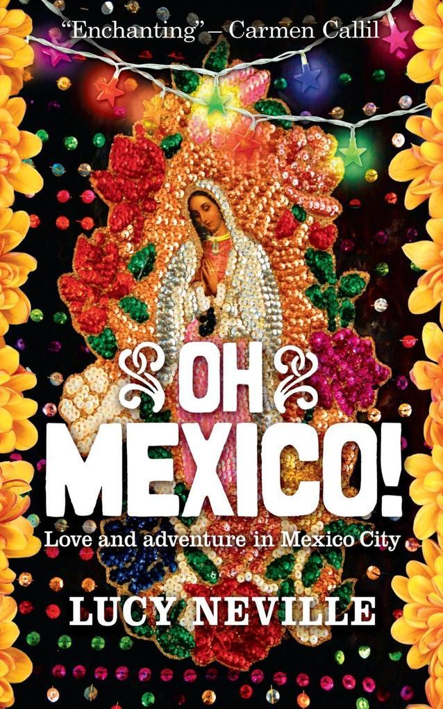 Oh Mexico! als eBook Download von Lucy Neville