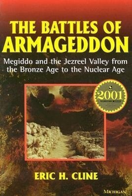 The Battles of Armageddon: Megiddo and the Jezreel Valley from the Bronze Age to the Nuclear Age als Taschenbuch