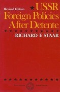 USSR: Foreign Policies After Detente