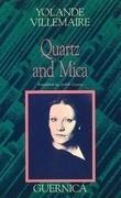 Quartz and Mica