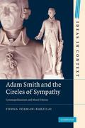 Adam Smith and the Circles of Sympathy: Cosmopolitanism and Moral Theory