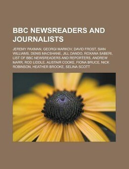 BBC newsreaders and journalists als Taschenbuch...
