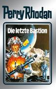 Perry Rhodan 32: Die letzte Bastion (Silberband)