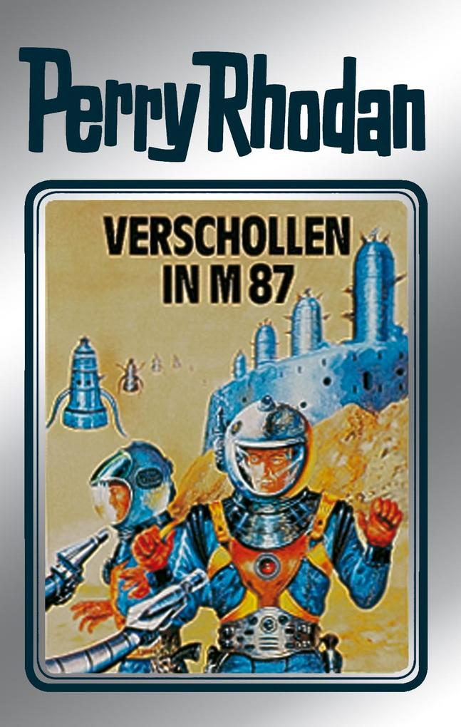 Perry Rhodan 38: Verschollen in M 87 (Silberband) als eBook epub