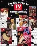 The Big Book of TV Guide Crosswords, #1: Test Your TV IQ with More Than 250 Great Puzzles from TV Guide!