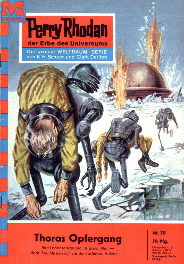 Perry Rhodan 78: Thoras Opfergang (Heftroman) a...
