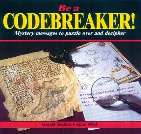 Be a Codebreaker! als Taschenbuch