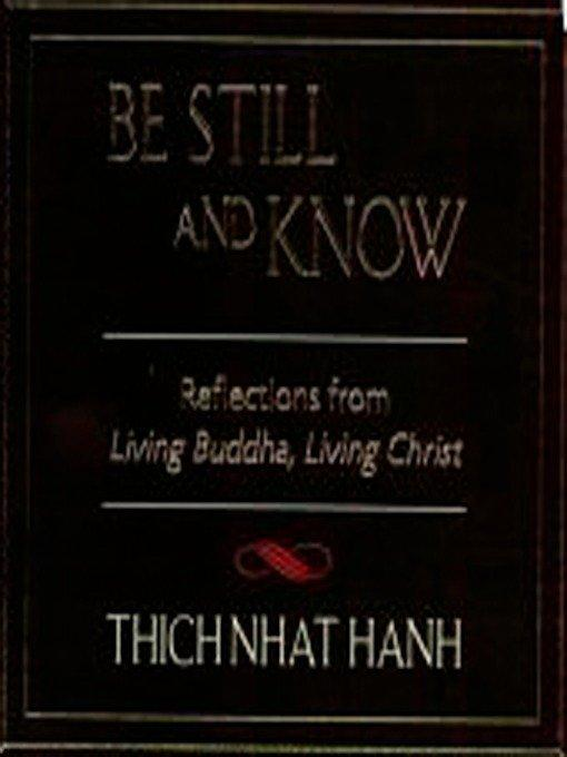 Be Still and Know: Reflections from Living Buddha, Living Christ als Taschenbuch