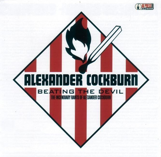 Beating the Devil: The Incendiary Rants of Alexander Cockburn als Hörbuch