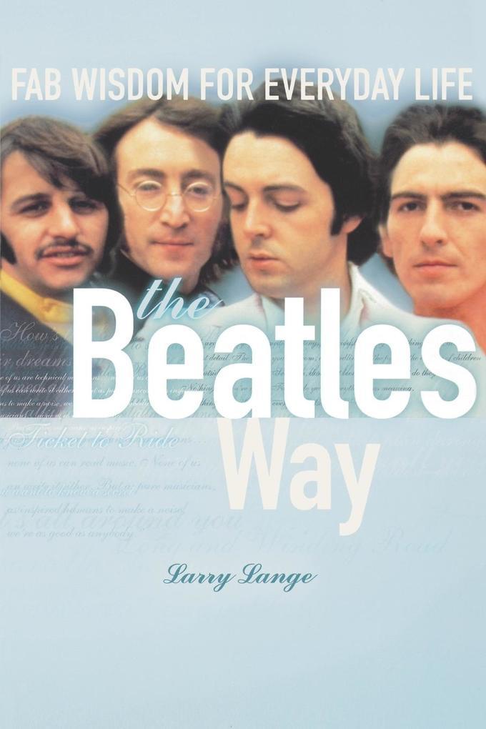 The Beatles Way als Taschenbuch