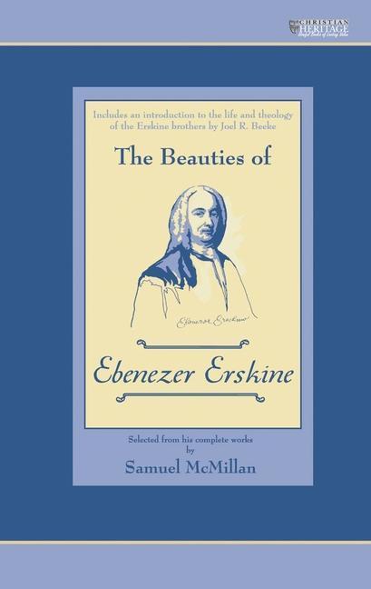 The Beauties of Ebenezer Erskine als Buch