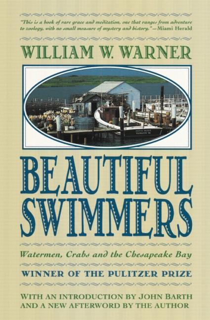 Beautiful Swimmers: Watermen, Crabs and the Chesapeake Bay als Taschenbuch