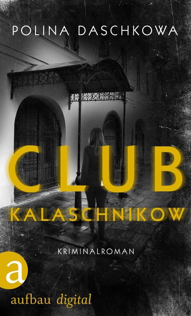 Club Kalaschnikow als eBook