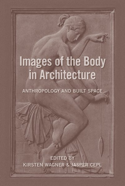 Images of the Body in Architecture als Buch von