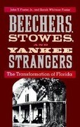 Beechers, Stowes, and Yankee Strangers: The Transformation of Florida