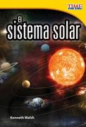 El Sistema Solar (the Solar System) (Spanish Version) (Early Fluent Plus)