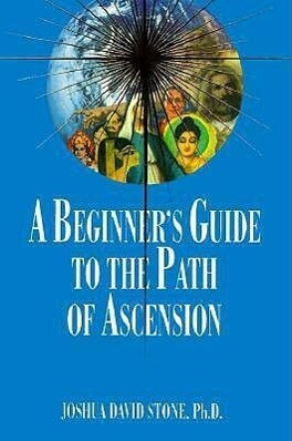 A Beginner's Guide to the Path of Ascension als Taschenbuch