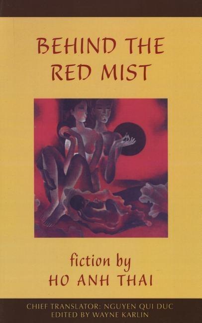 Behind the Red Mist: Short Fiction by Ho Anh Thai als Taschenbuch