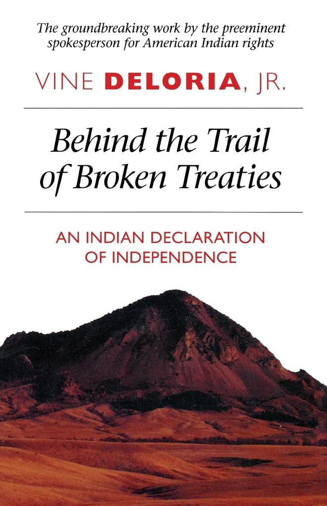 Behind the Trail of Broken Treaties als Taschenbuch
