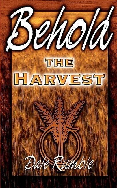 Behold the Harvest als Taschenbuch